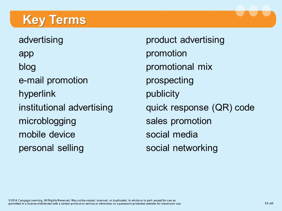 Key Terms advertising app blog e-mail promotion hyperlink institutional advertising microblogging mobile device personal selling product advertising p