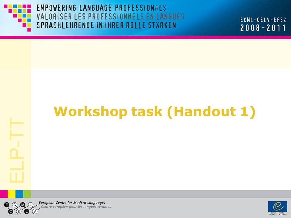 ELP-TT Workshop task (Handout 1)
