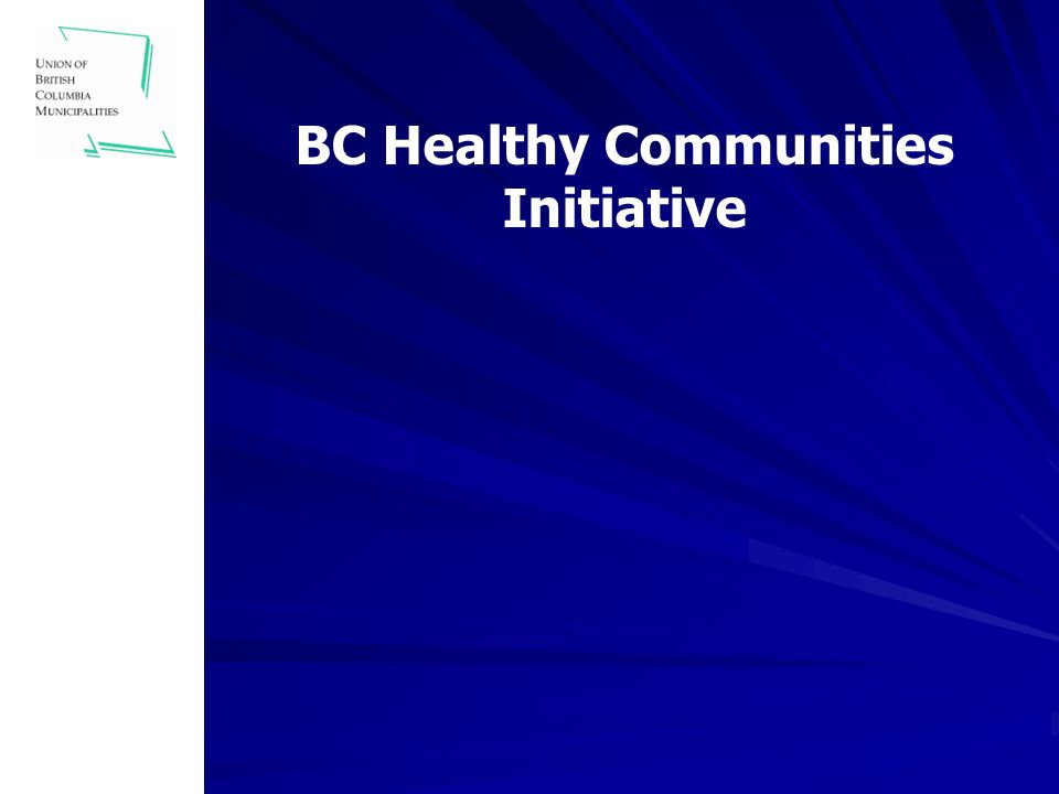 BC Healthy Communities Initiative
