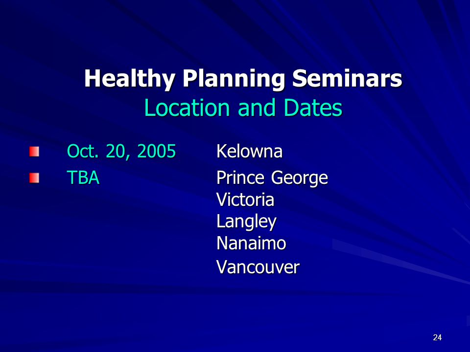24 Healthy Planning Seminars Location and Dates Oct.