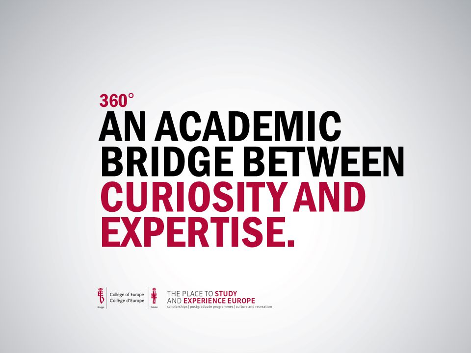 360° AN ACADEMIC BRIDGE BETWEEN CURIOSITY AND EXPERTISE.