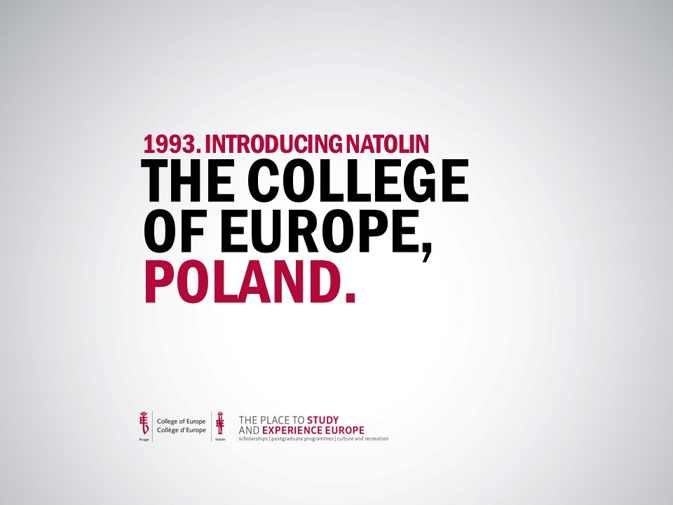 1993. INTRODUCING NATOLIN THE COLLEGE OF EUROPE, POLAND.