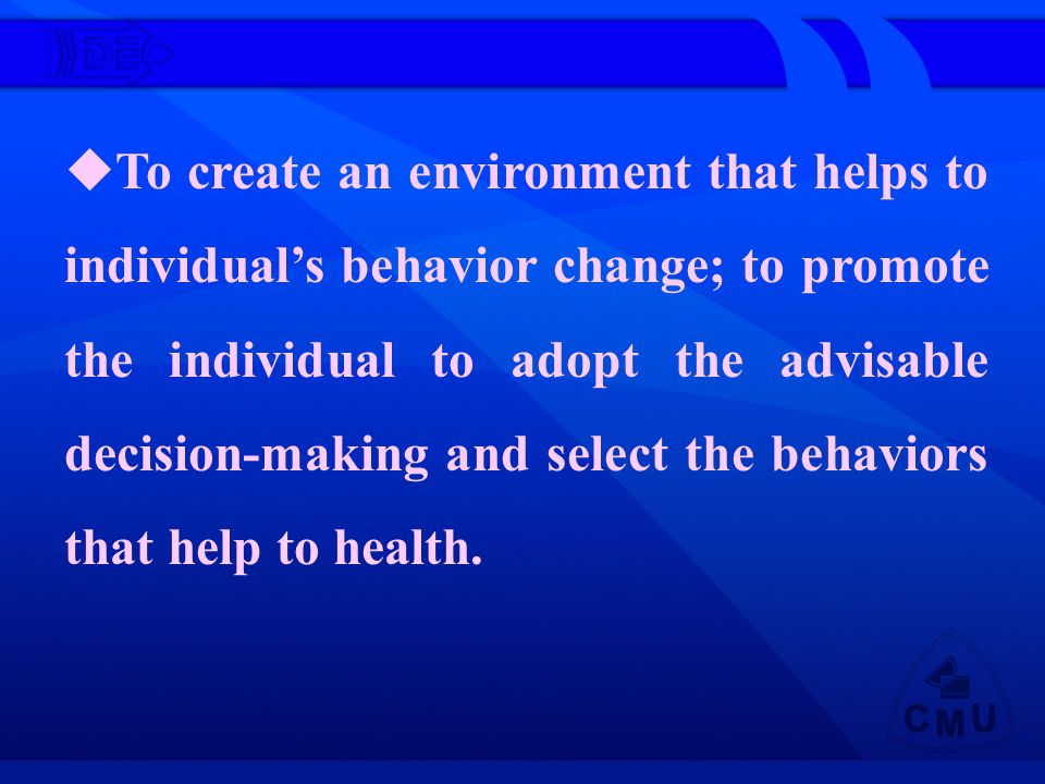 Steps : (1) To let people fear to their ill behavior style at present