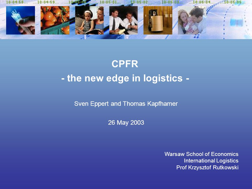 Sven Eppert and Thomas Kapfhamer CPFR - the new edge in logistics - 26 May 2003 - 22 - CPM example 3: Monitoring promotion sales Case study Screen shows per product and day: Forecast Metro und P&G Quantity receiving Quantity sold Accumulated quantity sold Inventory Backlog of deliveries Zero sales