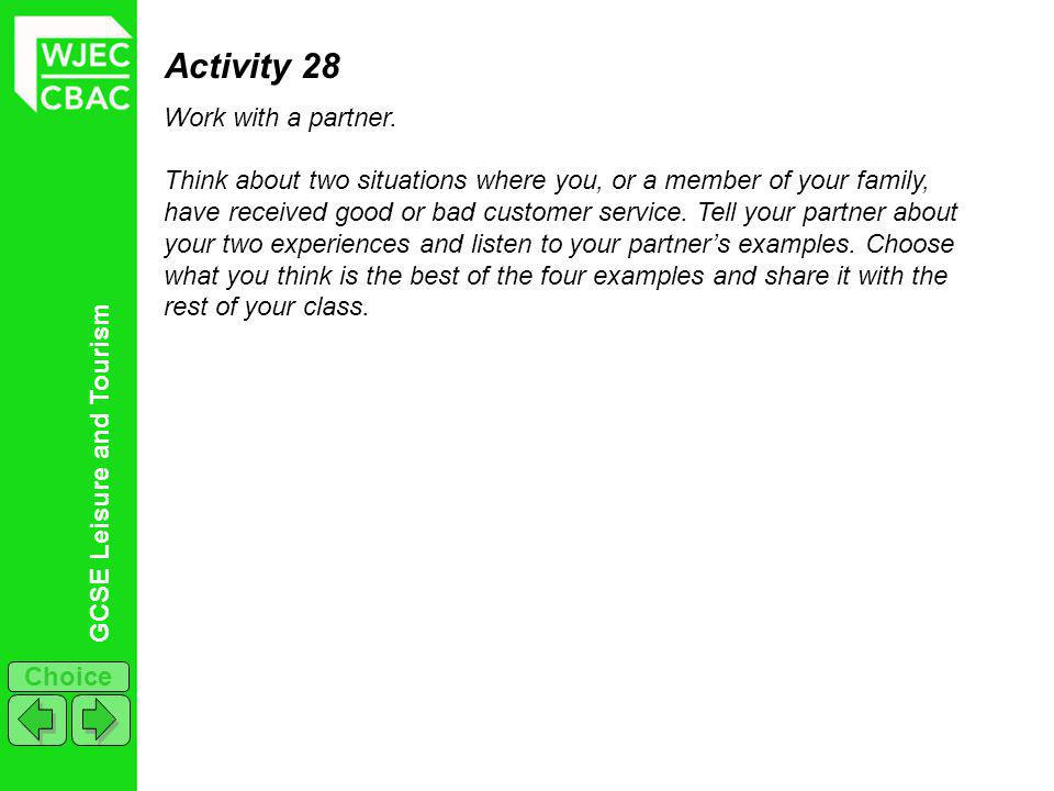 GCSE Leisure and Tourism Choice Activity 29 Drag the correct term into the box which matches the description/explanation.