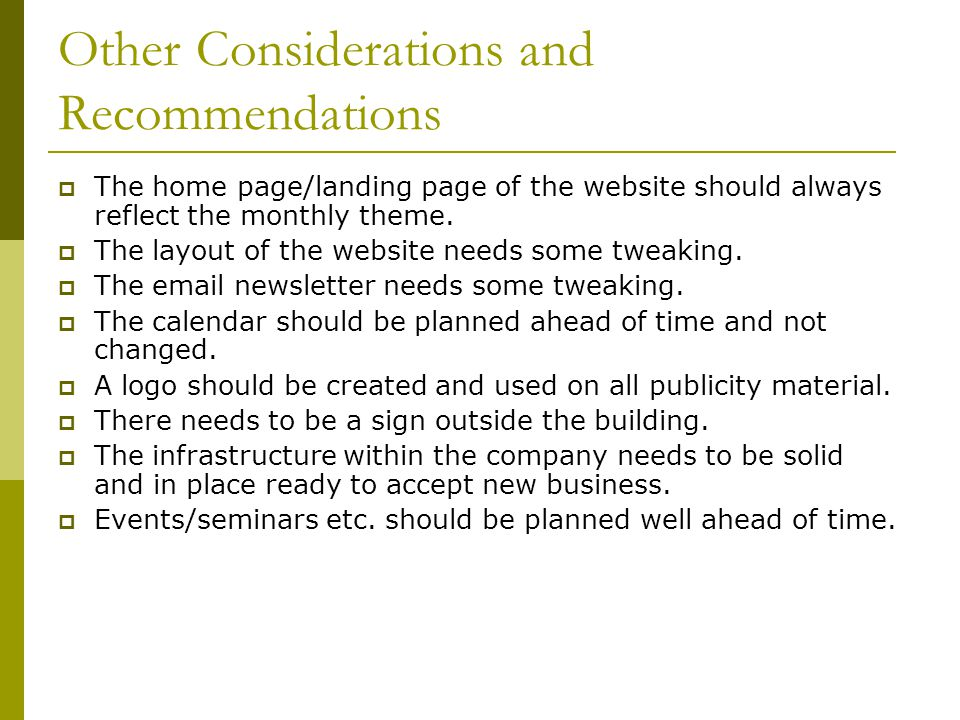 Other Considerations and Recommendations The home page/landing page of the website should always reflect the monthly theme.