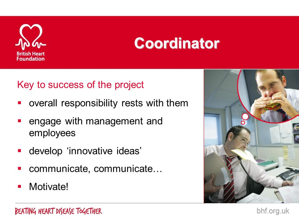 Key to success of the project overall responsibility rests with them engage with management and employees develop innovative ideas communicate, commun
