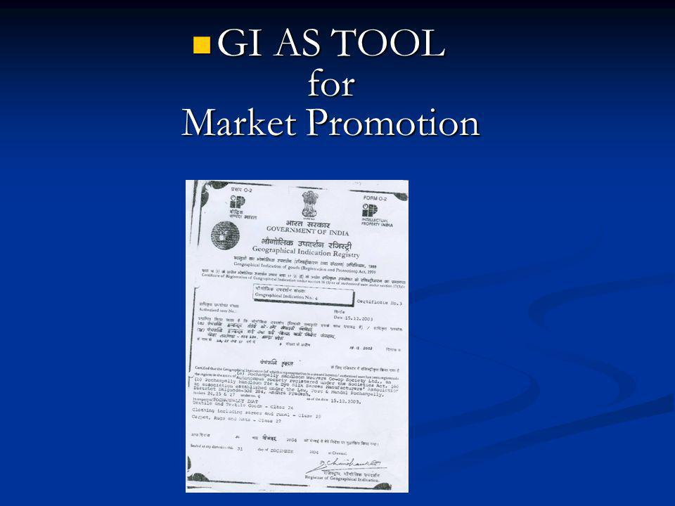 GI AS TOOL for Market Promotion GI AS TOOL for Market Promotion