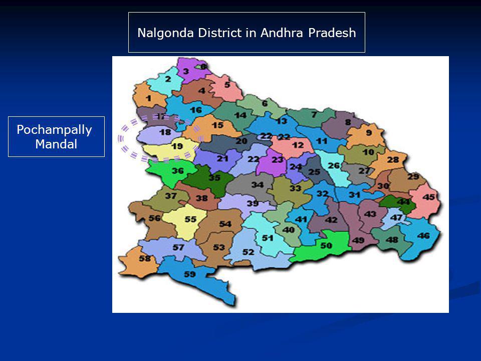 Pochampally Mandal Nalgonda District in Andhra Pradesh