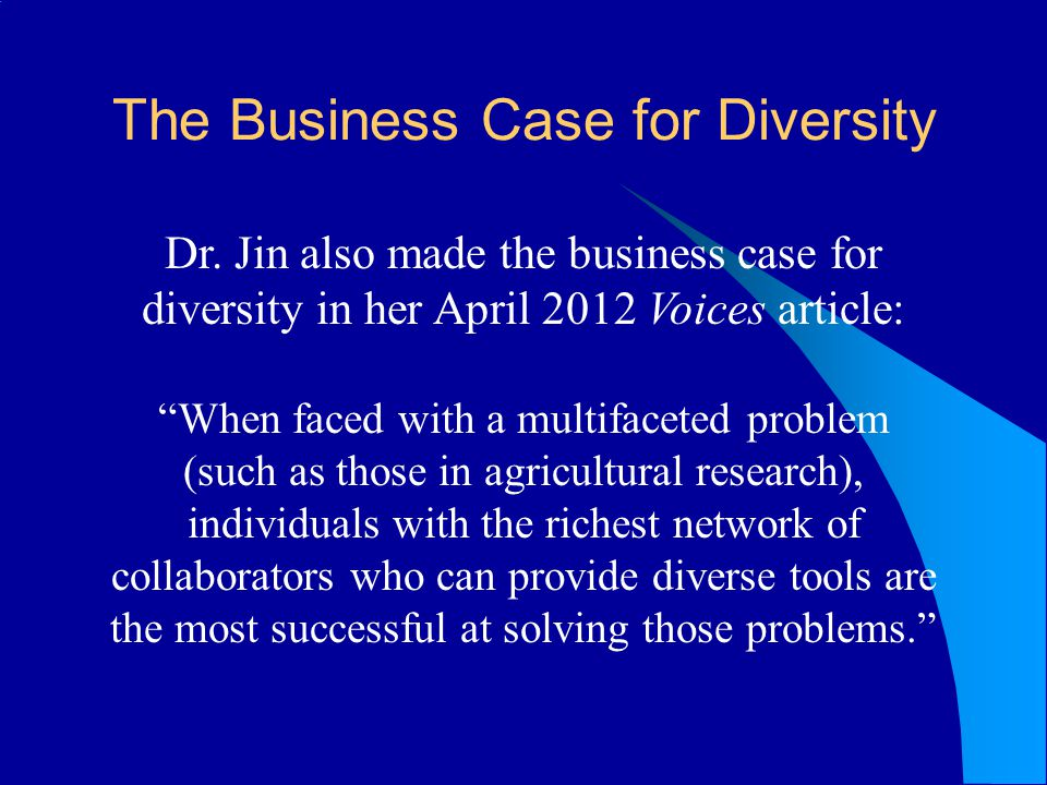 The Business Case for Diversity Dr.