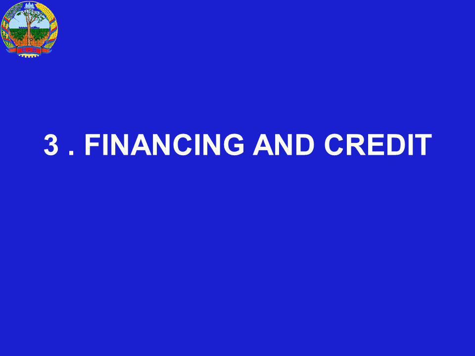 3. FINANCING AND CREDIT