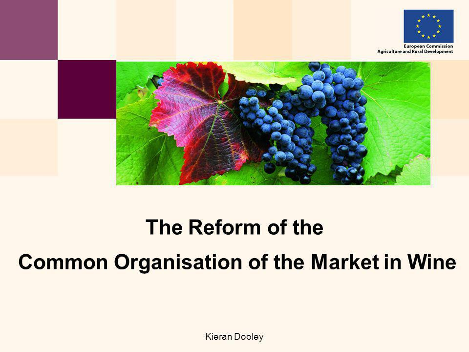 Kieran Dooley The Reform of the Common Organisation of the Market in Wine