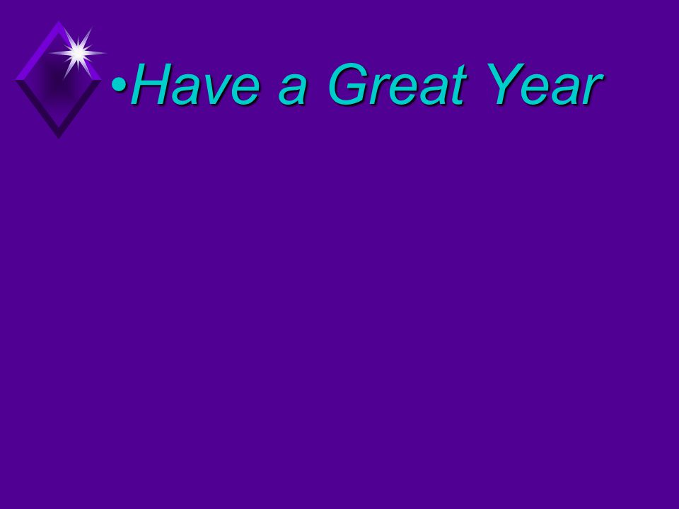 Have a Great YearHave a Great Year