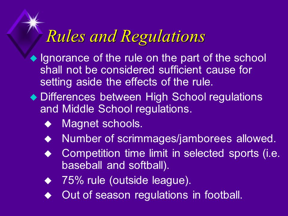 Rules and Regulations u Ignorance of the rule on the part of the school shall not be considered sufficient cause for setting aside the effects of the rule.