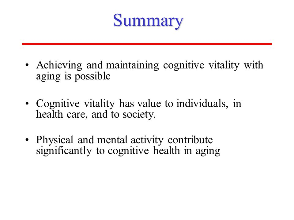 ISOA (www.aging-institute.org)Summary Achieving and maintaining cognitive vitality with aging is possible Cognitive vitality has value to individuals,