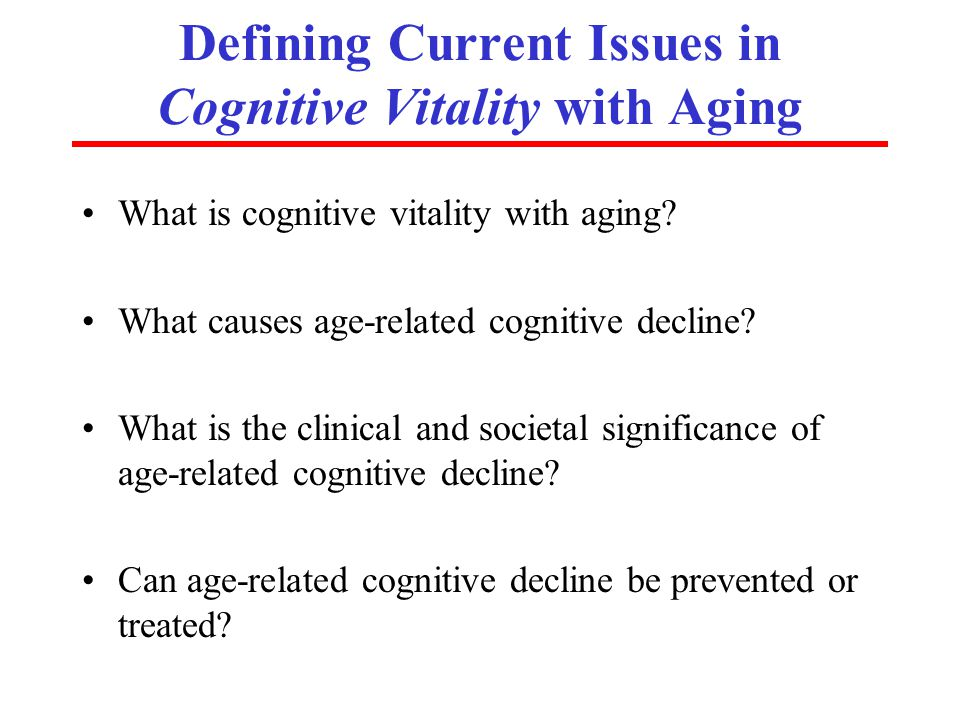 ISOA (www.aging-institute.org) Defining Current Issues in Cognitive Vitality with Aging What is cognitive vitality with aging.