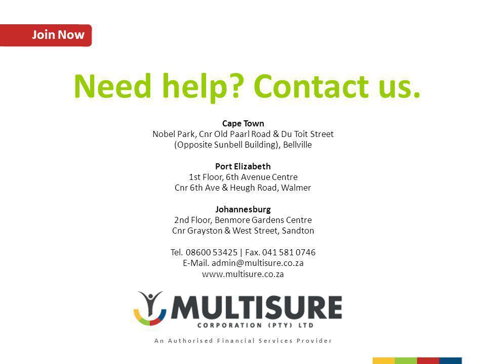 Join Now Cape Town Nobel Park, Cnr Old Paarl Road & Du Toit Street (Opposite Sunbell Building), Bellville Port Elizabeth 1st Floor, 6th Avenue Centre
