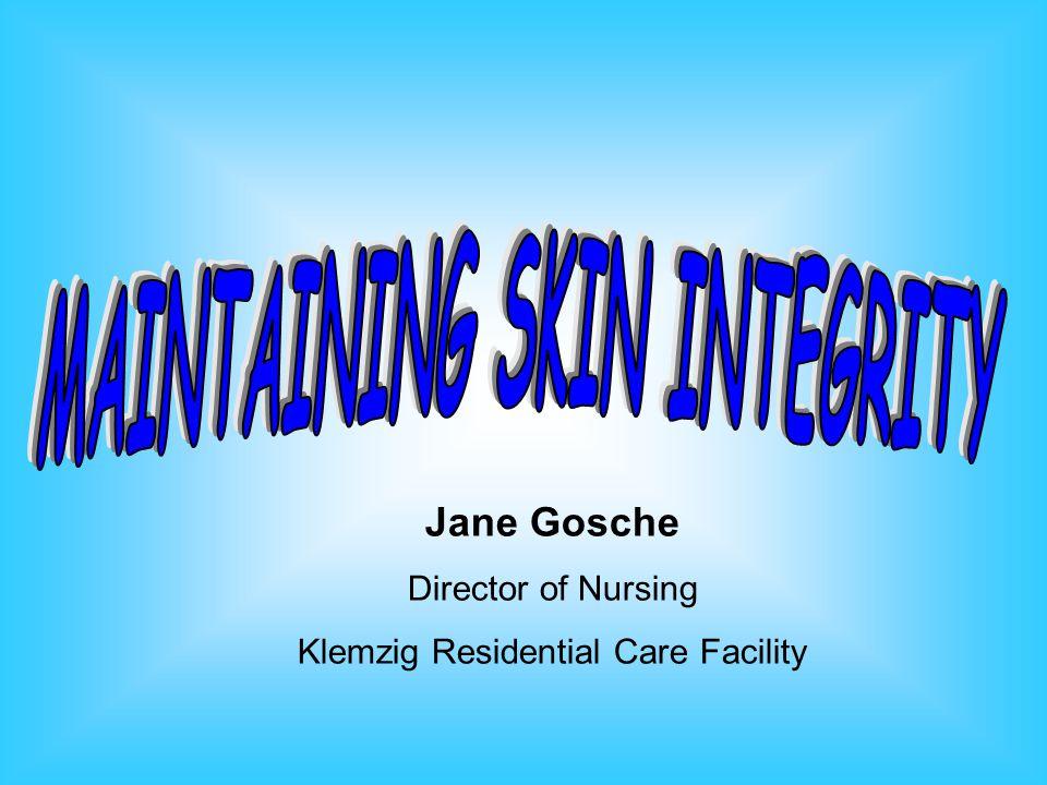 Jane Gosche Director of Nursing Klemzig Residential Care Facility