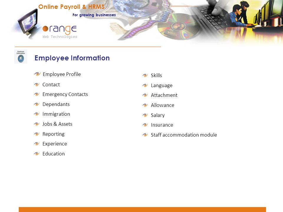 Employee Profile Contact Emergency Contacts Dependants Immigration Jobs & Assets Reporting Experience Education Employee Information Skills Language A