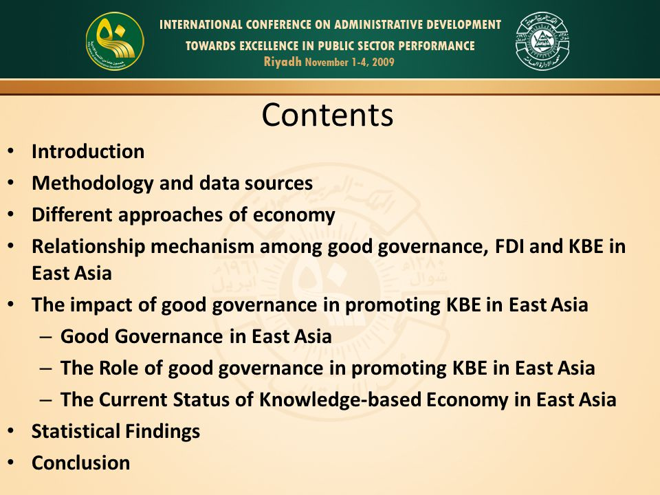 Contents Introduction Methodology and data sources Different approaches of economy Relationship mechanism among good governance, FDI and KBE in East A