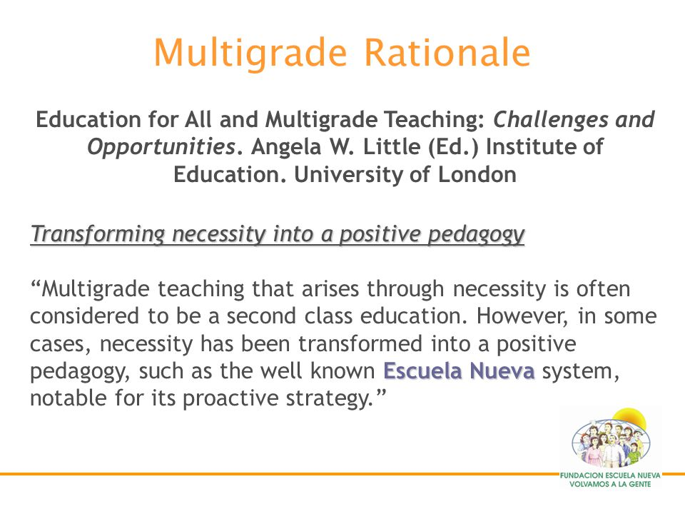 Education for All and Multigrade Teaching: Challenges and Opportunities. Angela W. Little (Ed.) Institute of Education. University of London Learning