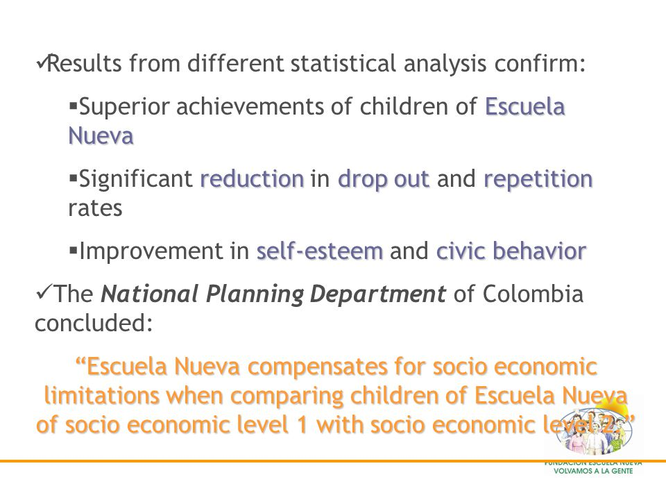 Escuela Nueva is one of the longest bottom- up innovations that has survived and sustained, despite changes in political policies