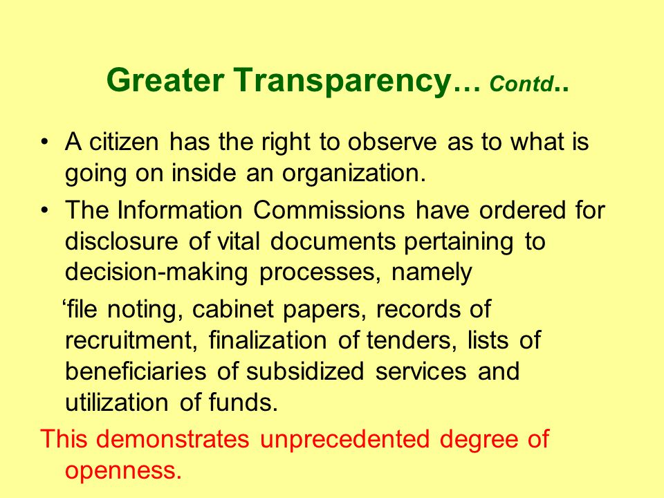 Greater Transparency … Contd..