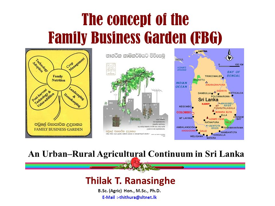 The concept of the Family Business Garden (FBG) Thilak T.