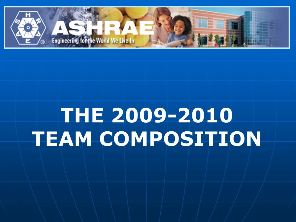 THE 2009-2010 TEAM COMPOSITION