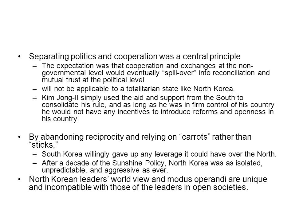 Separating politics and cooperation was a central principle –The expectation was that cooperation and exchanges at the non- governmental level would e