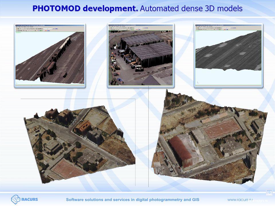 www.racurs.ru PHOTOMOD development. Automated dense 3D models