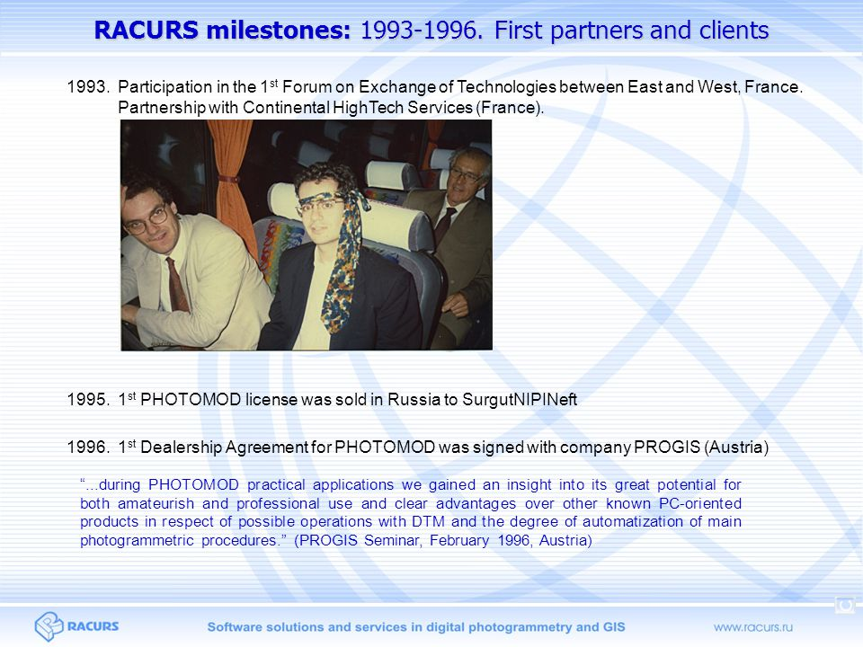 RACURS milestones: 1993-1996.First partners and clients 1993.