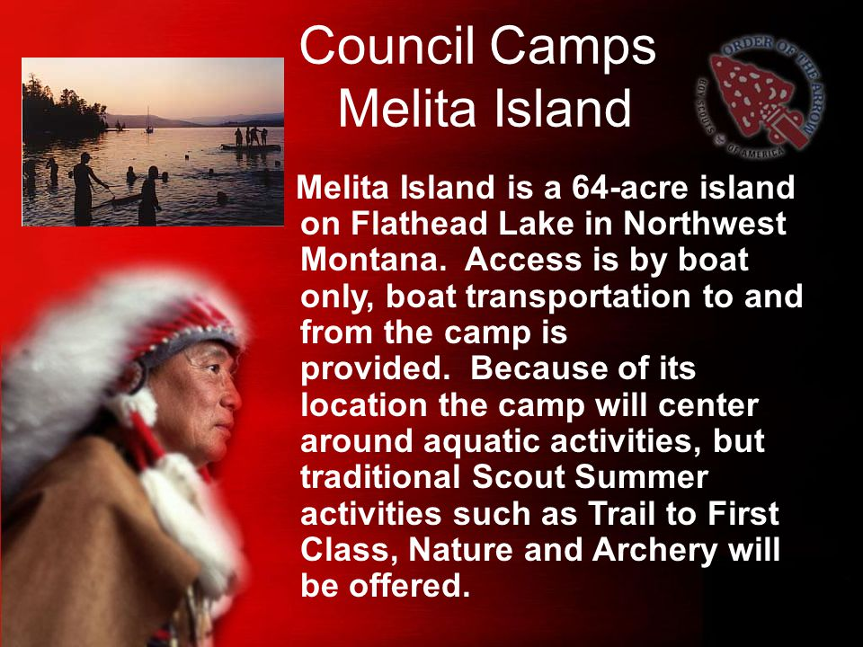 Council Camps Melita Island Melita Island is a 64-acre island on Flathead Lake in Northwest Montana.