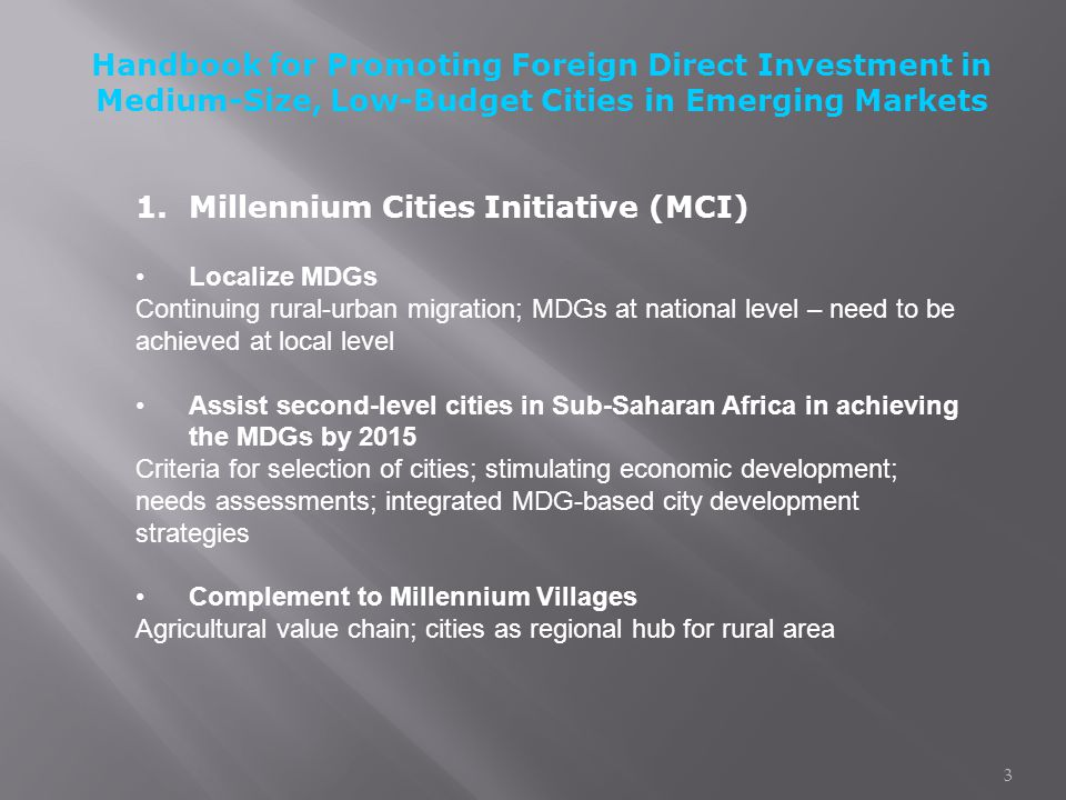 Millennium Cities Initiative The Earth Institute at Columbia University 1.Millennium Cities Initiative (MCI) Localize MDGs Continuing rural-urban migr