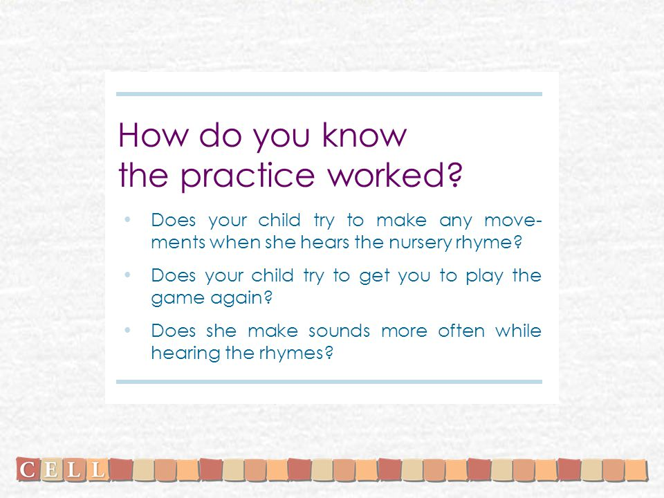 How do you know the practice worked.