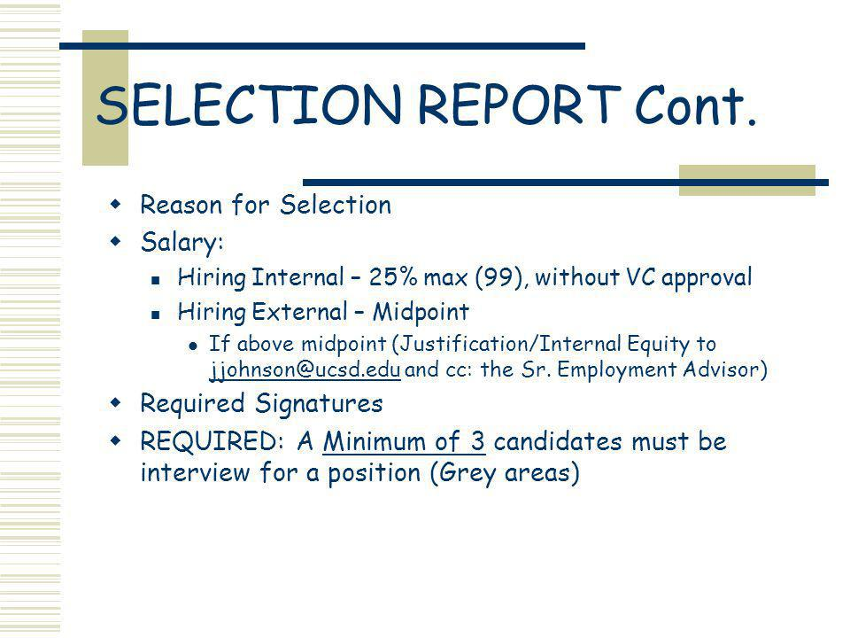 SELECTION REPORT Cont.