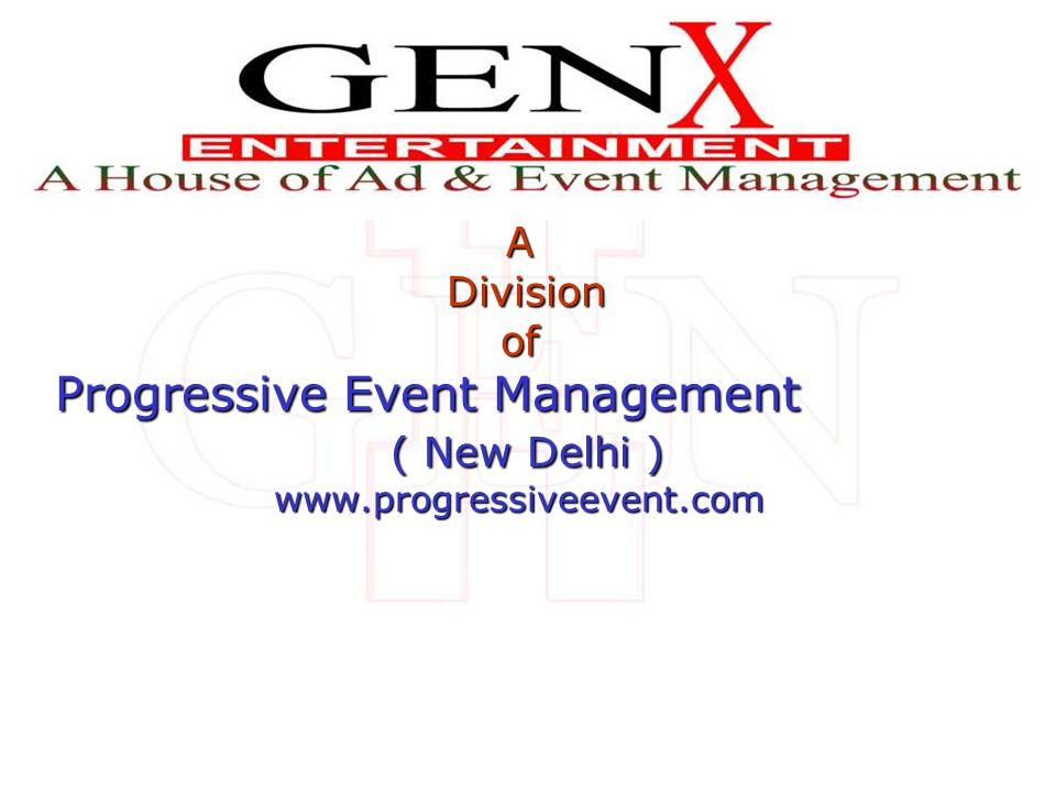 A Division Divisionof Progressive Event Management ( New Delhi ) ( New Delhi )www.progressiveevent.com Creast