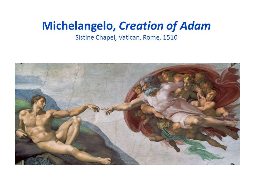 Michelangelo, Creation of Adam Sistine Chapel, Vatican, Rome, 1510