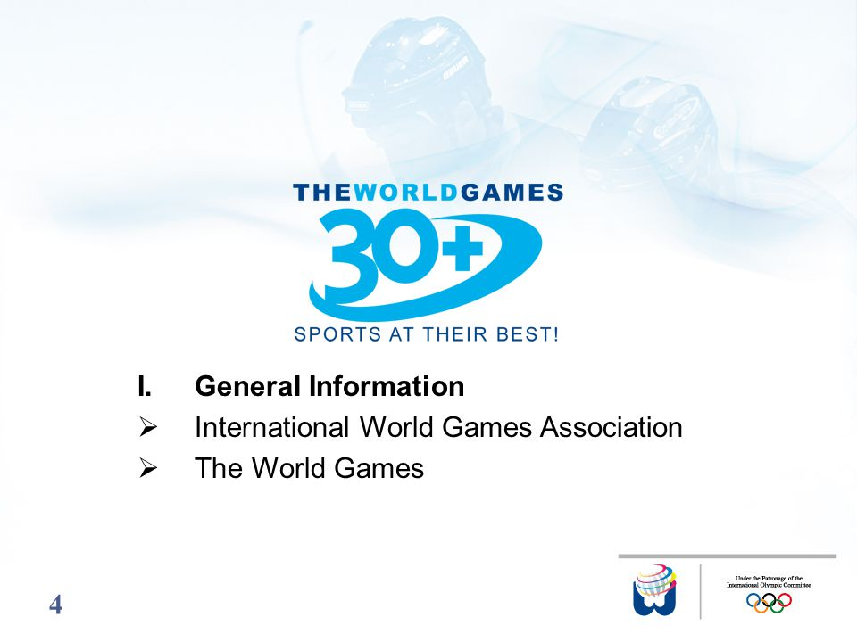 44 I.General Information International World Games Association The World Games