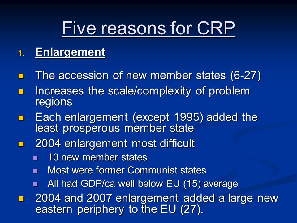 Five reasons for CRP 1.