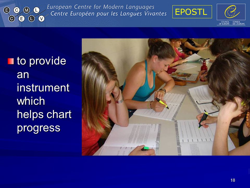 EPOSTL 18 to provide an instrument which helps chart progress