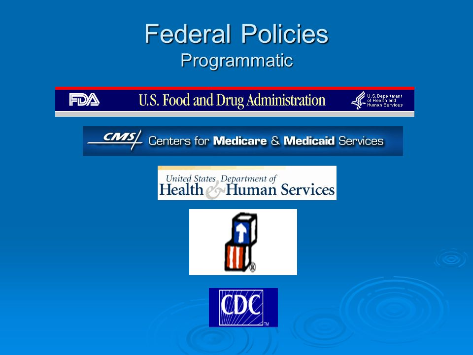 Federal Policies Programmatic
