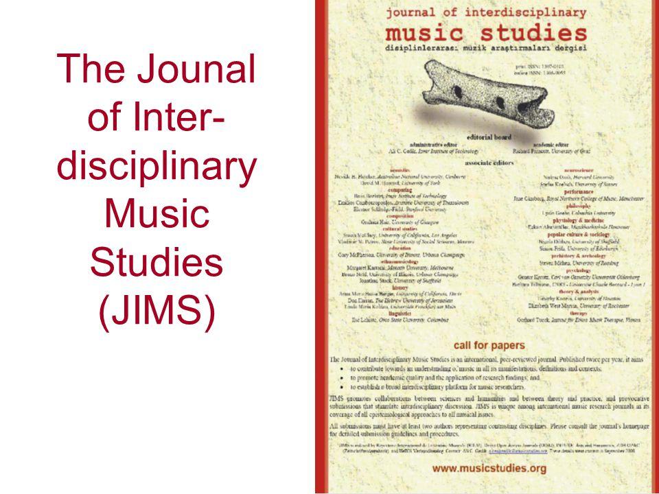 The Jounal of Inter- disciplinary Music Studies (JIMS)