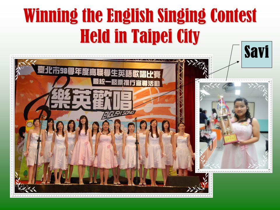 Winning the English Singing Contest Held in Taipei City Savi