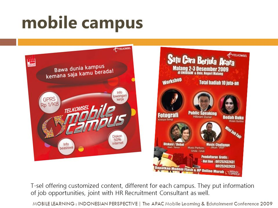 mobile campus T-sel offering customized content, different for each campus. They put information of job opportunities, joint with HR Recruitment Consu
