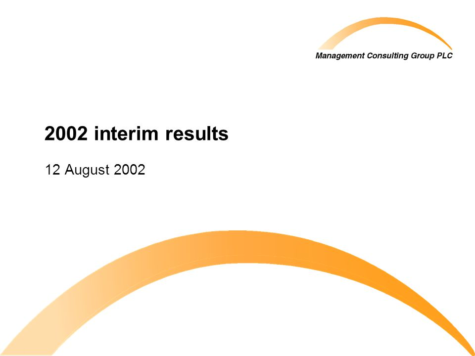 2002 interim results 12 August 2002