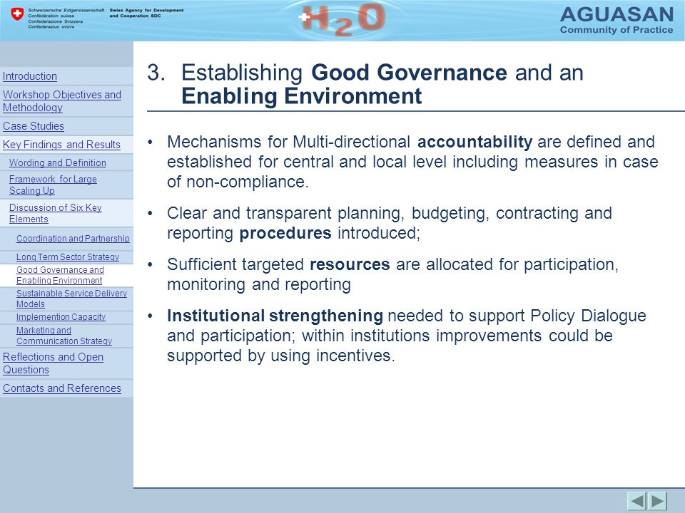 3.Establishing Good Governance and an Enabling Environment Mechanisms for Multi-directional accountability are defined and established for central and local level including measures in case of non-compliance.