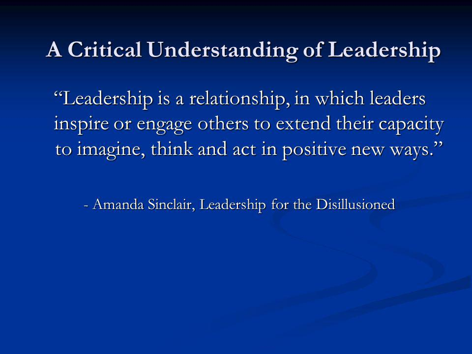 Leadership in a liberating way Being reflective Being reflective Working experientially Working experientially Thinking critically Thinking critically