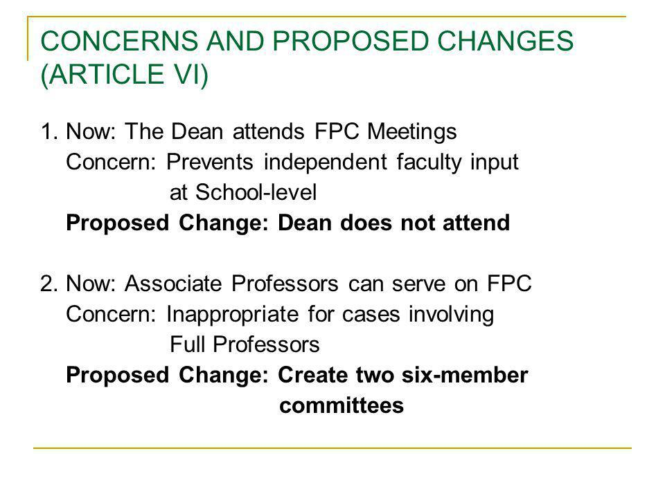 CONCERNS AND PROPOSED CHANGES (ARTICLE VI) 1.