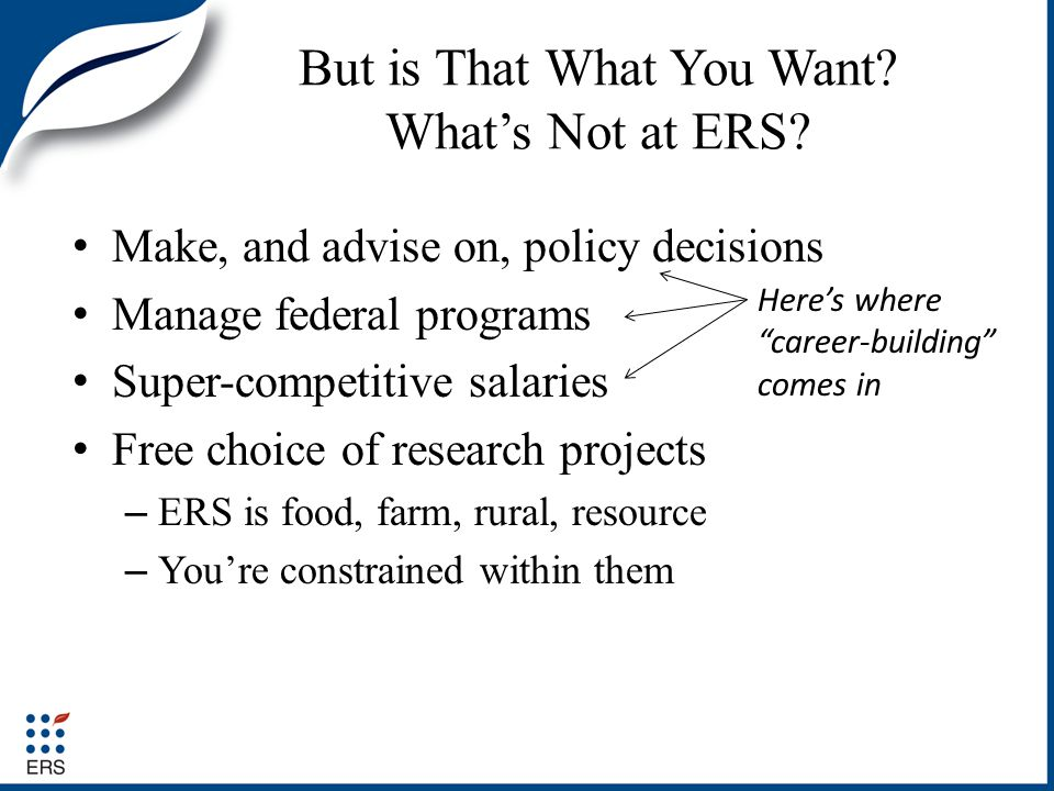 But is That What You Want.Whats Not at ERS.
